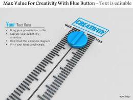 0814 Max Value For Creativity With Blue Button Image Graphics For Powerpoint