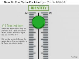 0814 Near To Max Value For Identity Image Graphics For Powerpoint