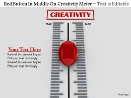0814 Red Button In Middle On Creativity Meter Image Graphics For Powerpoint