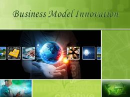 0914 Business Model Innovation Final Powerpoint Presentation