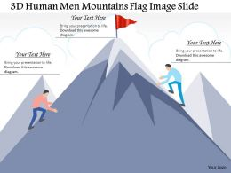 0914 Business Plan 3d Human Men Mountains Flag Image Slide Powerpoint Template