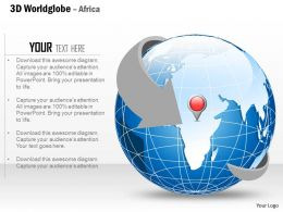 0914 Business Plan 3d World Globe With Location Icon On Africa PowerPoint Presentation Template