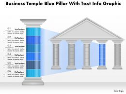 0914 Business Plan Business Temple Blue Pillar With Text Info Graphic Powerpoint Presentation Template