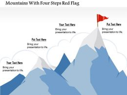 0914 Business Plan Mountains With Four Steps Red Flag Powerpoint Template