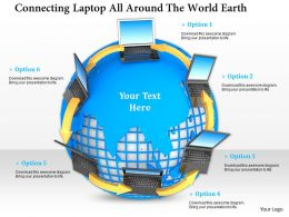 0914 Connecting Laptop All Around The World Earth Ppt Slide Image Graphics For Powerpoint