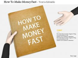 0914 How To Make Money Fast Human Hand Image Graphics For Powerpoint