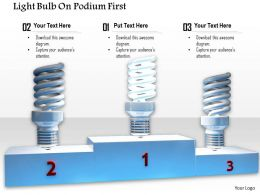 0914 Light Bulb On Podium First Second Third Ppt Slide Image Graphics For Powerpoint