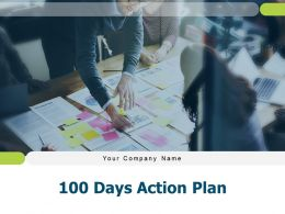100 Days Action Plan Opportunity Assessment Responsibilities Performance