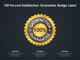100 Percent Satisfaction Guarantee Badge Label