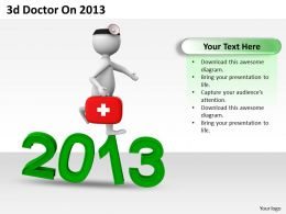 1013 3d Doctor On 2013 Ppt Graphics Icons Powerpoint