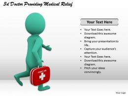 1013 3d Doctor Providing Medical Relief Ppt Graphics Icons Powerpoint