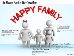 1013 3d Happy Family Stay Together Ppt Graphics Icons Powerpoint