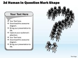 1013 3d Human In Question Mark Shape Ppt Graphics Icons Powerpoint