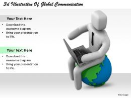 1013 3d Illustration Of Global Communication Ppt Graphics Icons Powerpoint