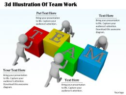 1013 3d Illustration Of Team Work Ppt Graphics Icons Powerpoint