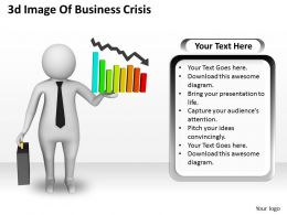 1013 3d Image Of Business Crisis Ppt Graphics Icons Powerpoint