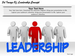 1013 3d Image Of Leadership Concept Ppt Graphics Icons Powerpoint