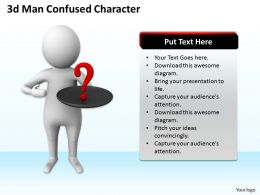 1013 3d Man Confused Character Ppt Graphics Icons Powerpoint