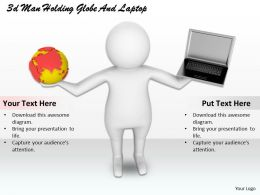 1013 3d Man Holding Globe And Laptop Ppt Graphics Icons Powerpoint