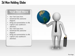 1013 3d Man Holding Globe Ppt Graphics Icons Powerpoint