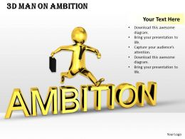 1013 3d Man On Ambition Ppt Graphics Icons Powerpoint