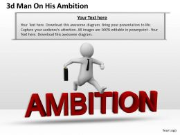 1013 3d Man On His Ambition Ppt Graphics Icons Powerpoint
