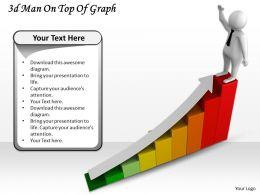 1013 3d Man On Top Of Graph Ppt Graphics Icons Powerpoint