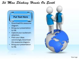 1013 3d Man Shaking Hands On Earth Ppt Graphics Icons Powerpoint