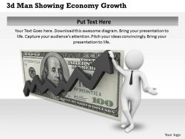 1013 3d Man Showing Economy Growth Ppt Graphics Icons Powerpoint
