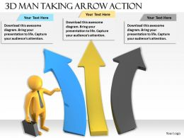 1013 3d Man Taking Arrow Action Ppt Graphics Icons Powerpoint