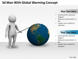 1013 3d Man With Global Warming Concept Ppt Graphics Icons Powerpoint