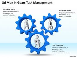 1013 3d Men In Gears Task Management Ppt Graphics Icons Powerpoint