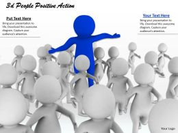 1013 3d People Positive Action Ppt Graphics Icons Powerpoint