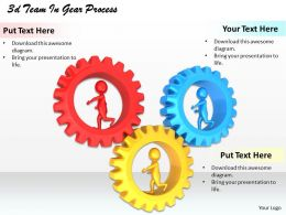 1013 3d Team In Gear Process Ppt Graphics Icons Powerpoint