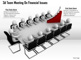 1013 3d Team Meeting On Financial Issues Ppt Graphics Icons Powerpoint