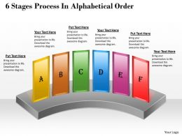 1013 Busines Ppt diagram 6 Stages Process In Alphabetical Order Powerpoint Template