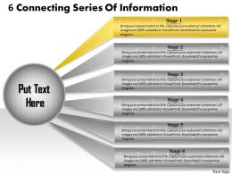 1013 Business Ppt diagram 6 Connecting Series Of Information Powerpoint Template
