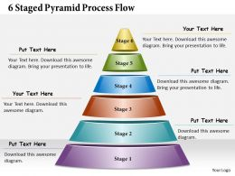 1013 Business Ppt diagram 6 Staged Pyramid Process Flow Powerpoint Template