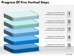 1013 Business Ppt diagram Progress Of Five Vertical Steps Powerpoint Template