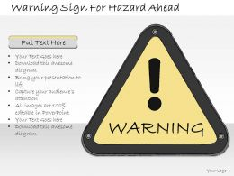 1013 Business Ppt Diagram Warning Sign For Hazard Ahead Powerpoint Template