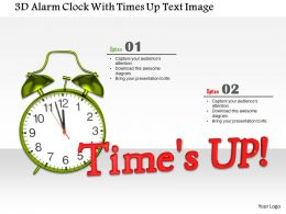 1014 3d Alarm Clock With Times Up Text Image Graphics For PowerPoint