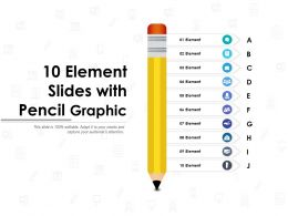 10 Element Slides With Pencil Graphic