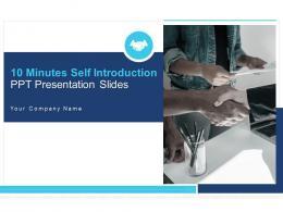 10 Minutes Self Introduction Ppt Presentation Slides Complete Deck
