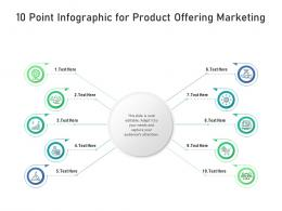 10 Point For Product Offering Marketing Infographic Template