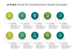 10 Point Visual For Good Business Model Examples Infographic Template