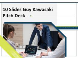 10 Slides Guy Kawasaki Pitch Deck Powerpoint Presentation Slides