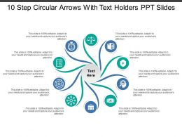 10 Step Circular Arrows With Text Holders Ppt Slides