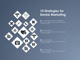 10 Strategies For Dental Marketing Ppt Powerpoint Presentation Professional Graphic