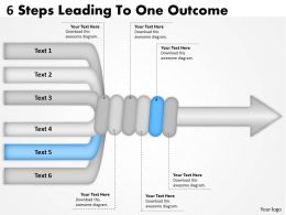 1103 Business Finance Strategy Development 6 Steps Leading To One Outcome Strategy Diagram