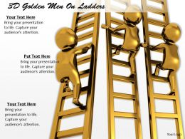 1113 3D Golden Men On Ladders Ppt Graphics Icons Powerpoint